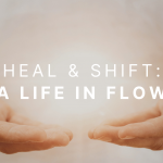 A LIFE IN FLOW